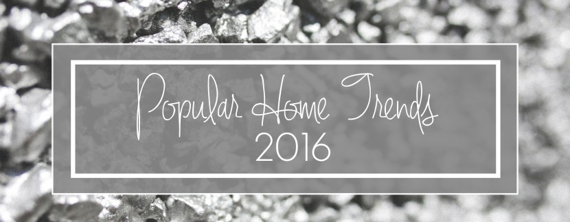 home trends 2016